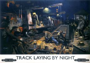 Track Laying by Night, Wandsworth.  British Railways (BR) Vintage Travel Poster by Terence Cuneo. c1950